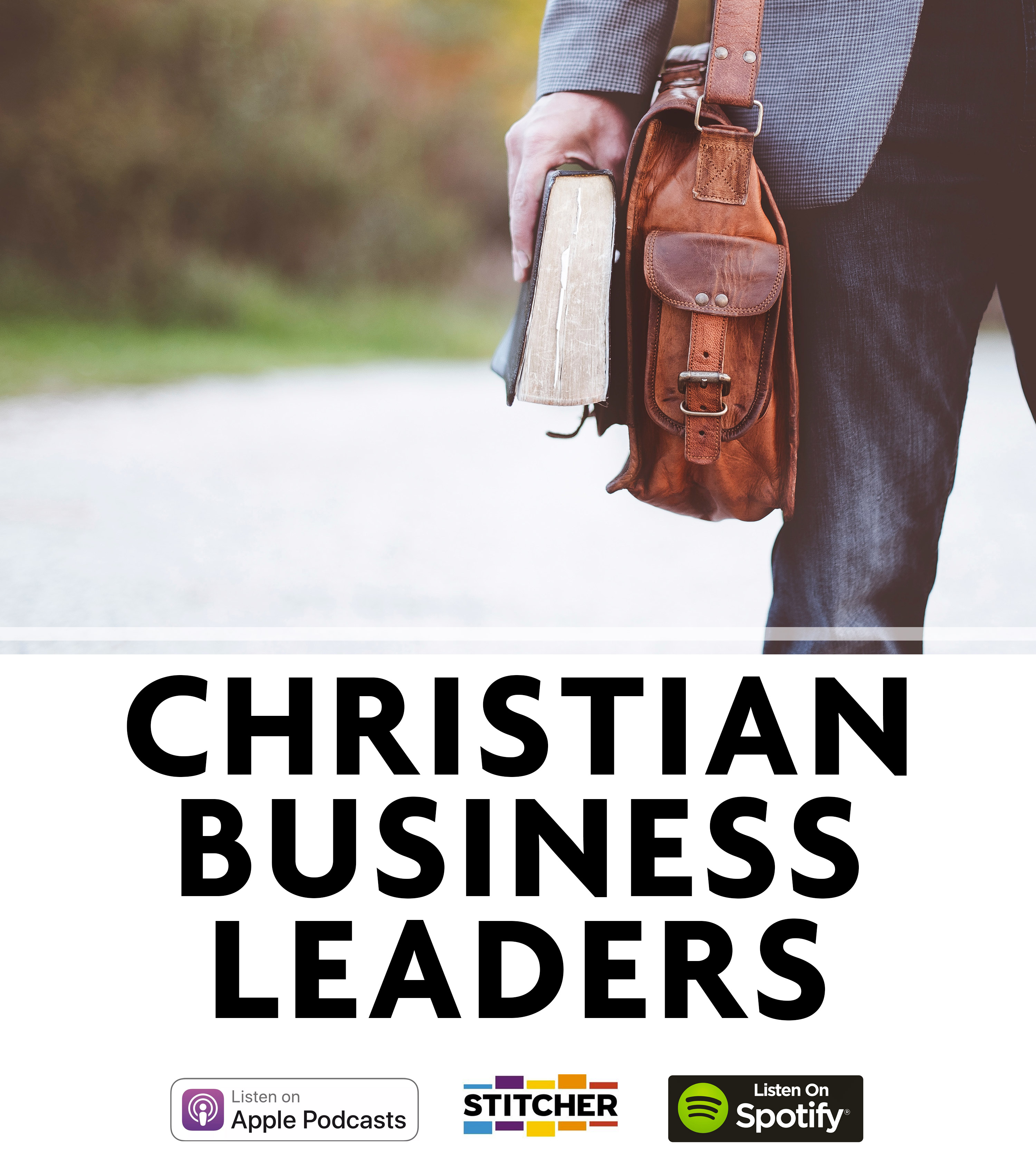Christian business Leaders Podcast