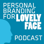 Personal Branding and Speaking Podcasts
